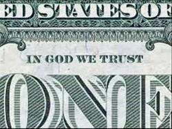 IN GOD  WE TRUST - да, в этого бога многие верят.